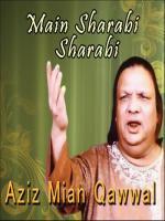Aziz Mian Mian Sharabi Sharabi
