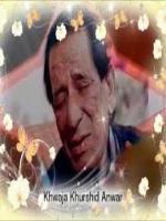 Late Khawaja Khurshid Anwar
