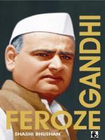 Late  Feroze Gandhi