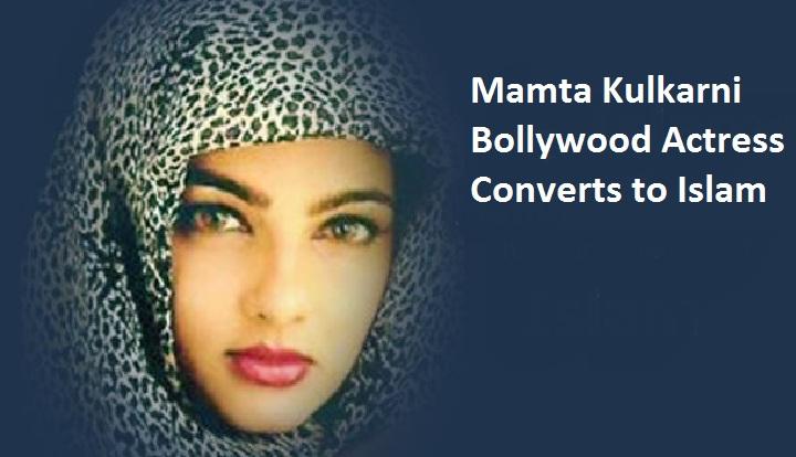 Mamta Kulkarni Accept Islam