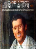 Roy Acuff Country Music Singer