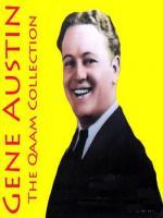 Gene Austin the qaam Collection