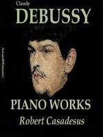 Robert Casadesus Piano Works