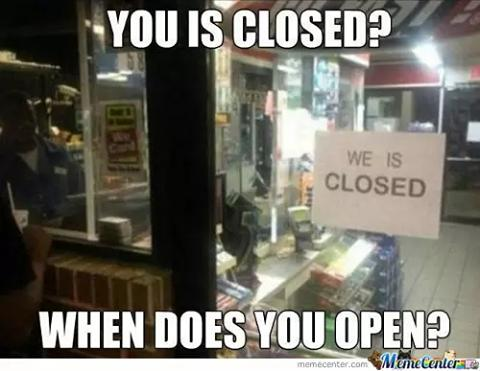 We is closed.