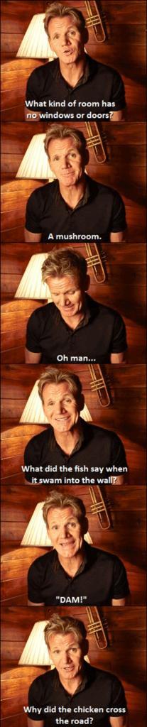Gordon Ramsay joking around…