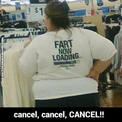 Fart Now Loading Funny T-Shirt Cancel People Of Walmart Humor