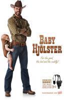 Baby Hajolster... LOL