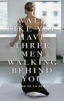 Inspirational Walk Quotes for Models