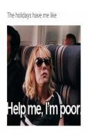 Help me i am Poor... LOL