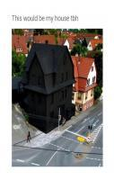 Full Black Colored House