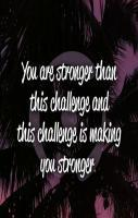 Challenges in Life make you Stronger