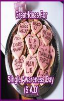 Great Ideas For Single Awareness Day