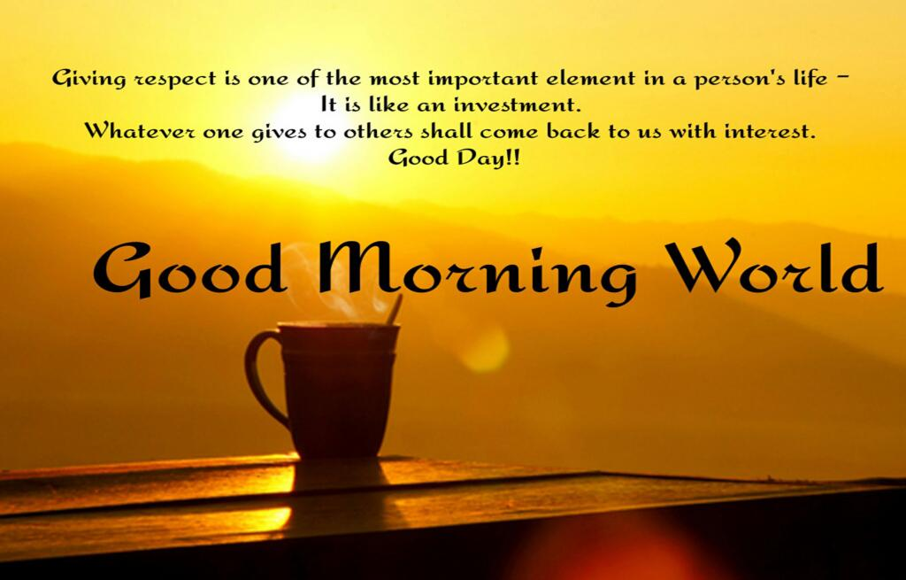 Good Morning Giving Respect Qoute