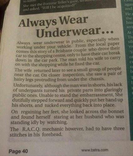 Always wear underwear.
