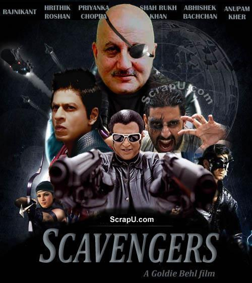 Scavengers By Bollywood Comming Movie 2016