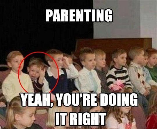 The Moment You Realize You're A Good Parent