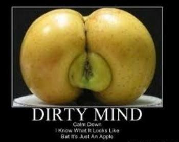 Dirty mind of the day !!!!!!