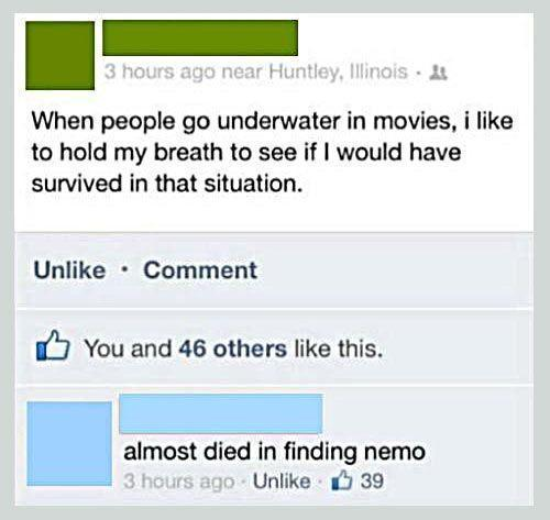 When people go underwater in movies.