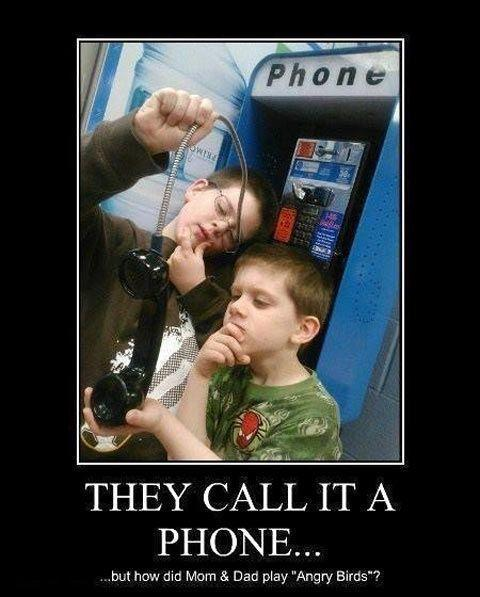 They call it a phone...